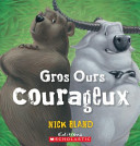 Book cover of GROS OURS COURAGEUX