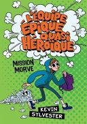 Book cover of EQUIPE EPIQUE QUASI HEROIQUE - MISSION M