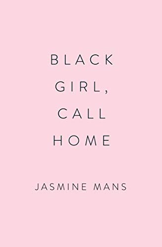 Book cover of BLACK GIRL CALL HOME