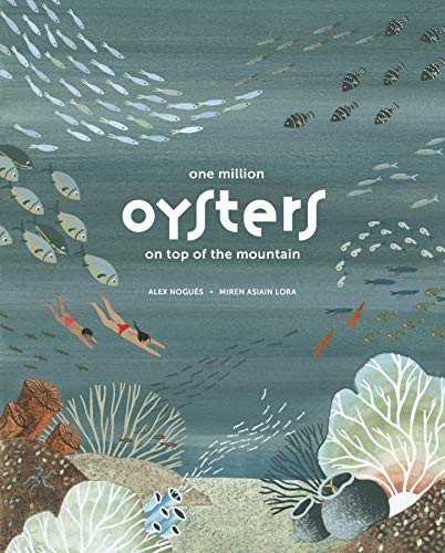 Book cover of 1 MILLION OYSTERS ON TOP OF THE MOUNTA