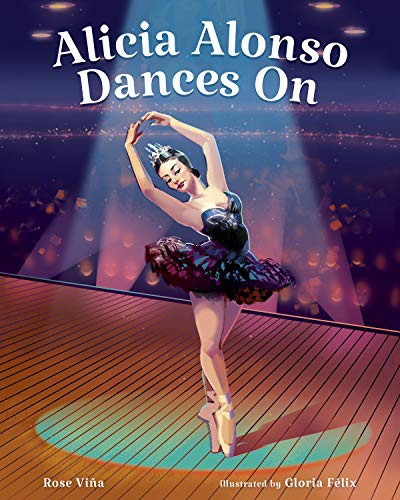 Book cover of ALICIA ALONSO DANCES ON
