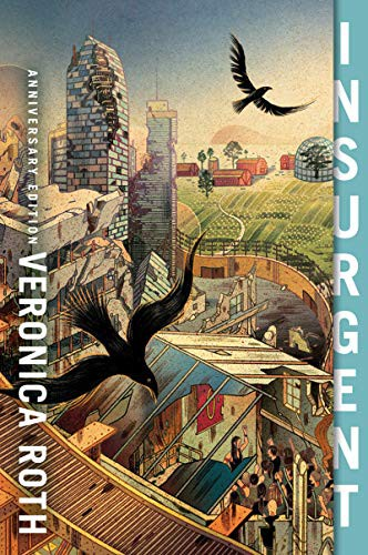 Book cover of INSURGENT ANNIVERSARY EDITION