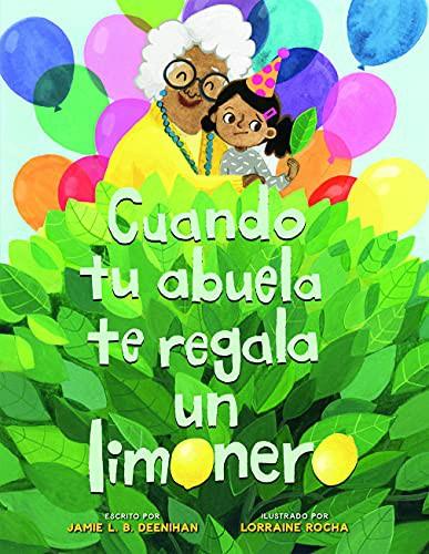Book cover of CUANDO TU ABUELA TE REGALA UN LIMONERO