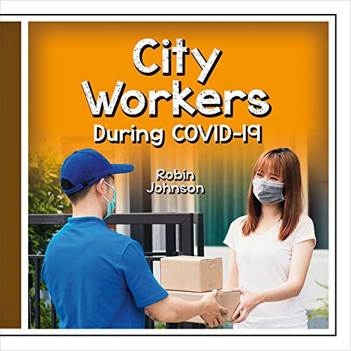 Book cover of CITY WORKERS DURING COVID-19