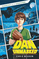 Book cover of DAN UNMASKED