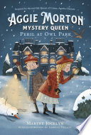 Book cover of AGGIE MORTON 02 MYSTERY QUEEN PERIL AT OWL PARK