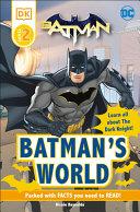 Book cover of BATMAN'S WORLD