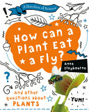 Book cover of HOW CAN A PLANT EAT A FLY
