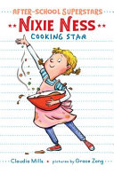 Book cover of AFTER SCHOOL SUPERSTARS NIXIE NESS