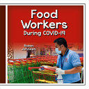 Book cover of FOOD WORKERS DURING COVID-19