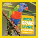 Book cover of MON GRAND LIVRE D'OISEAUX