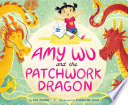 Book cover of AMY WU & THE PATCHWORK DRAGON