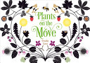 Book cover of PLANTS ON THE MOVE