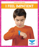 Book cover of I FEEL IMPATIENT