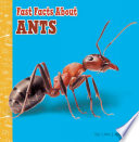 Book cover of FAST FACTS ABOUT ANTS