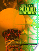 Book cover of HOW DO WE PREDICT WEATHER
