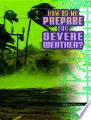 Book cover of HOW DO WE PREPARE FOR SEVERE WEATHER