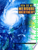 Book cover of HOW DO WE MEASURE WEATHER